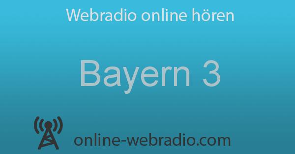 Bayern 3 Online Stream